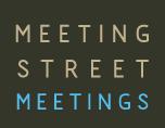 Meeting Street Meetings